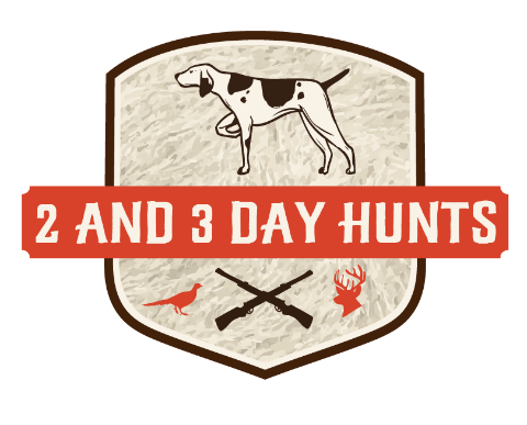 2 and 3 Day hunts